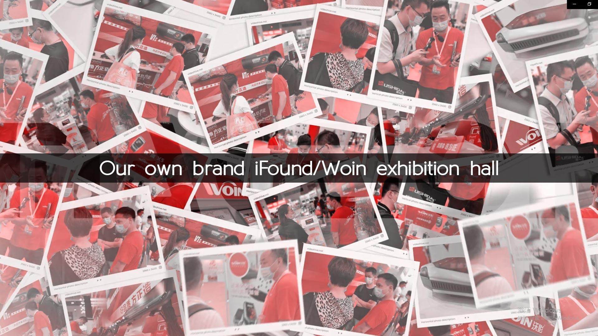 Our own brand iFound/Woin exhibition hall